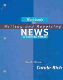 Workbook for Writing and Reporting News