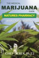 The Medical Marijuana Guide. Natures Pharmacy