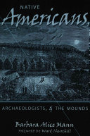 Native Americans  Archaeologists   the Mounds