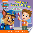Chase s Loose Tooth   PAW Patrol