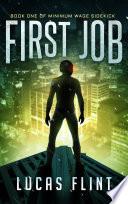 First Job  free superheroes