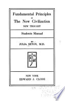 Fundamental Principles of the New Civilization  : New Thought; Student's Manual