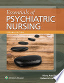 """Essentials of Psychiatric Nursing"" by Mary Ann Boyd, Rebecca Luebbert"
