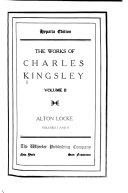 The Works of Charles Kingsley      Alton Locke Book