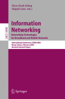 Information Networking  Networking Technologies for Broadband and Mobile Networks
