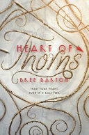link to Heart of thorns in the TCC library catalog