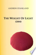 The Weight Of Light  2004