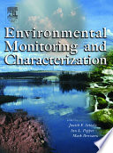 """""""Environmental Monitoring and Characterization"""" by Janick Artiola, Ian L. Pepper, Mark L. Brusseau"""