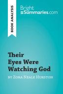 Their Eyes Were Watching God by Zora Neale Hurston (Book Analysis)