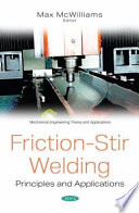 Friction-Stir Welding: Principles and Applications