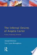 The Infernal Desires of Angela Carter Book