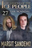 The Ice People 27 - The Scandal [Pdf/ePub] eBook