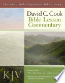 David C. Cook's KJV Bible Lesson Commentary