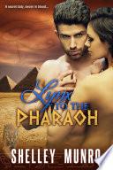 Lynx to the Pharaoh