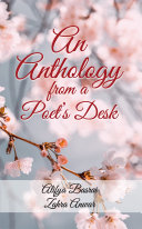 An Anthology from a Poet   s Desk