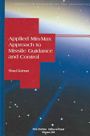 Applied Min max Approach to Missile Guidance and Control