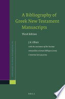 A Bibliography Of Greek New Testament Manuscripts