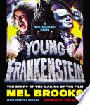 Young Frankenstein  A Mel Brooks Book
