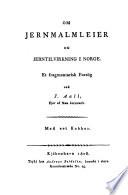Om jernmalmleier og jerntilvirkning i Norge