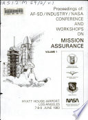 Proceedings of AF SD Industry NASA Conference and Workshops on Mission Assurance Book