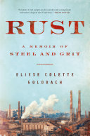 link to Rust : a memoir of steel and grit in the TCC library catalog