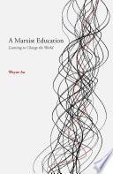 A Marxist Education