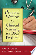 Proposal Writing For Clinical Nursing And Dnp Projects Second Edition