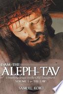 I Am the Aleph Tav