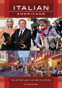 Italian Americans: The History and Culture of a People
