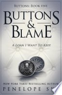 Buttons and Blame (Buttons #5)