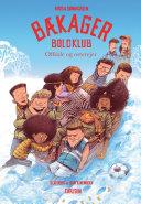 Bækager Boldklub (4) - Offside og osterejer [Pdf/ePub] eBook