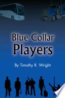 Blue Collar Players
