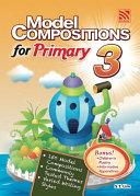 Model Compositions Series (Primary 3) Pdf/ePub eBook