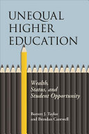 link to Unequal higher education : wealth, status and student opportunity in the TCC library catalog