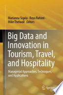 Big Data and Innovation in Tourism  Travel  and Hospitality