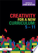 Creativity for a New Curriculum  5 11