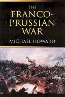 Pdf The Franco-Prussian War