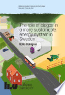 The role of biogas in a more sustainable energy system in Sweden