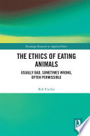 The Ethics of Eating Animals Book