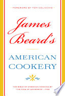 """James Beard's American Cookery"" by James Beard"