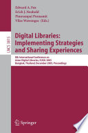 Digital Libraries  Implementing Strategies and Sharing Experiences