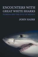 Encounters with Great White Sharks