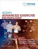 ACSM's advanced exercise physiology.