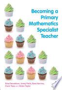 Becoming a Primary Mathematics Specialist Teacher