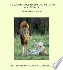 The Cambridge Natural History: Mammalia