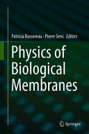 Physics of Biological Membranes Book