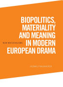Pdf Biopolitics, Materiality and Meaning in Modern European Drama Telecharger