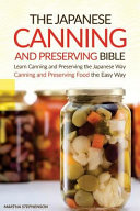 The Japanese Canning and Preserving Bible