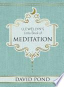 Llewellyn s Little Book of Meditation Book