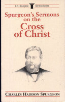 Spurgeon s Sermons on the Cross of Christ